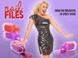 Nail Files: Pageants & Parties & Plumbers, Oh My!