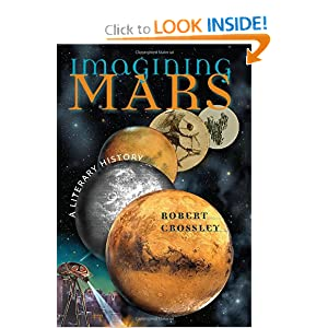 Imagining Mars: A Literary History (Early Classics of Science Fiction) by Robert Crossley