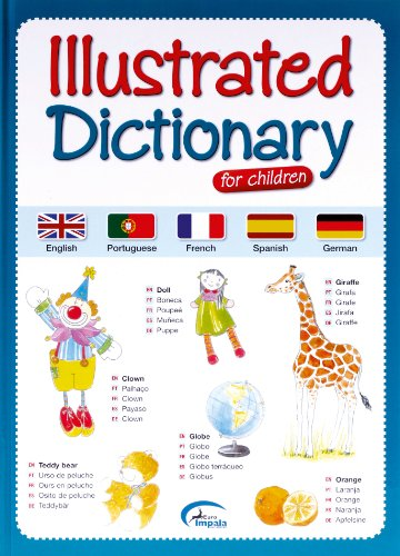 Illustrated Dictionary for Children: French, Spanish, Portuguese and German
