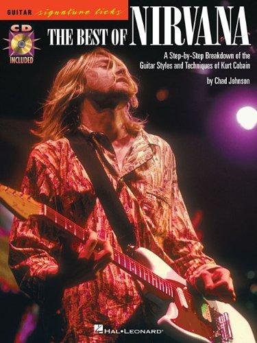 THE BEST OF NIRVANA SIGNATURE LICKS KURT COBAIN GTR TAB BK/CD (Guitar Signature Licks) by Various (1-Jan-2011) Paperback