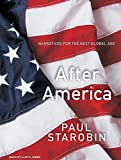 After America: Narratives for the Next Global Age