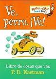 Ve, Perro. Ve!: Go, Dog. Go! (Bright & Early Board Books(TM)) (Spanish Edition)