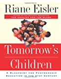 Tomorrow's Children: A Blueprint For Partnership Education In The 21st Century