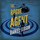 The Rogue Agent: The Agent Series, Book 2 Hörbuch von Daniel Judson Gesprochen von: Pete Simonelli