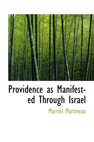 Providence as Manifested Through Israel