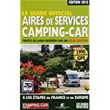 GUIDE OFFICIEL DES AIRES DE SERVICES CAMPING-CAR 2013