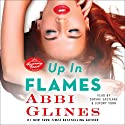 Up in Flames: A Rosemary Beach Novel Audiobook by Abbi Glines Narrated by Sophie Eastlake, Jeremy York