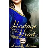 Hostage of the Heartby Linda Acaster