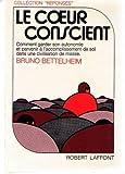 echange, troc Bruno Bettelheim - Le coeur conscient