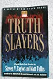 img - for Truth Slayers book / textbook / text book