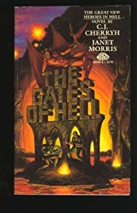 The Gates of Hell (Heroes in Hell, Book 1) by C. J. Cherryh and Janet Morris