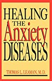 img - for Healing The Anxiety Diseases book / textbook / text book