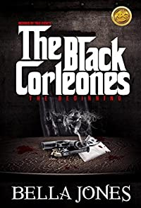 (FREE on 1/21) The Black Corleones: The Beginning by Bella Jones - http://eBooksHabit.com