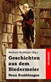 Geschichten aus dem Biedermeier: Neun Erzählungen (German Edition) (1489597301) by Büchner, Georg