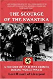 Book cover for The Scourge of the Swastika: A History of Nazi War Crimes During World War II