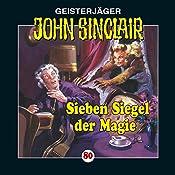 Sieben Siegel der Magie: Kreuz-Trilogie 1 (John Sinclair 80) | Jason Dark
