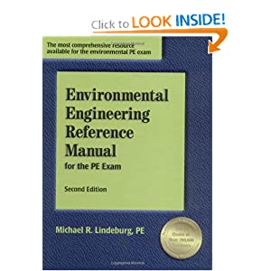 Environmental Engineering Reference Manual for the PE Exam by Michael R. Lindeburg