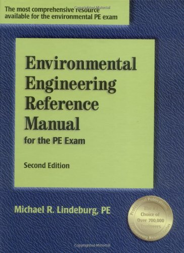 Environmental Engineering Reference Manual for the PE Exam, Second Edition