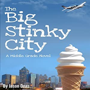 The Big Stinky City | [Jason Deas]
