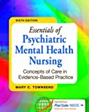 Essentials of Psychiatric Mental Health Nursing: Concepts of Care in Evidence-Based Practice