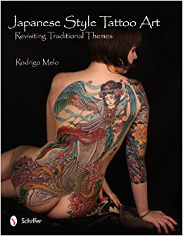 Japanese Style Tattoo Art: Revisiting Traditional Themes: Rodrigo Melo