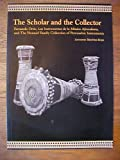 img - for The Scholar and the Collector: Fernando Ortiz, Los Instrumentos de la Musica Afrocubana, and the Howard Family Collection of Percussion Instruments book / textbook / text book