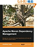 Apache Maven Dependency Management: Manage Your Java and Jee Project Dependencies With Ease With This Hands-on Guide to Maven