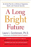 A Long Bright Future