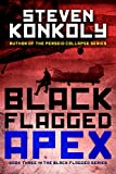 Black Flagged Apex (The Black Flagged Technothriller Series Book 3)