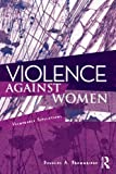 Violence Against Women: Vulnerable Populations (Contemporary Sociological Perspectives)