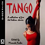 Tango: A Collection of Five Hot Lesbian Stories | Alcamia Payne,Eve Diamond,Lynn Lake,Viva Jones,Sommer Marsden