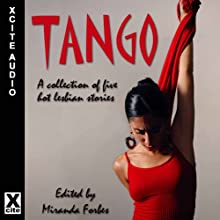 Tango: A Collection of Five Hot Lesbian Stories Audiobook by Alcamia Payne, Eve Diamond, Lynn Lake, Viva Jones, Sommer Marsden Narrated by S. Campbell