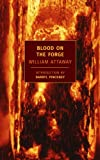 Blood on the Forge (New York Review Books Classics) (1590171349) by Attaway, William