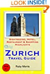 Zurich, Switzerland Travel Guide - Si...