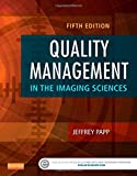 img - for Quality Management in the Imaging Sciences, 5e book / textbook / text book