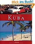 Faszinierendes KUBA - Ein Bildband mi...