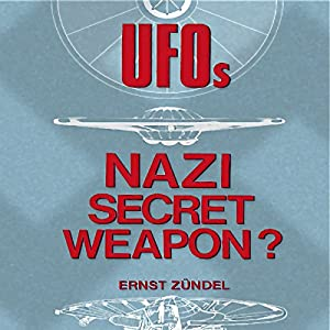 UFOs: Nazi Secret Weapons? Audiobook