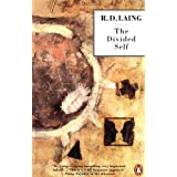 The Divided Self: An Existential Study in Sanity and Madnessby R. D. Laing