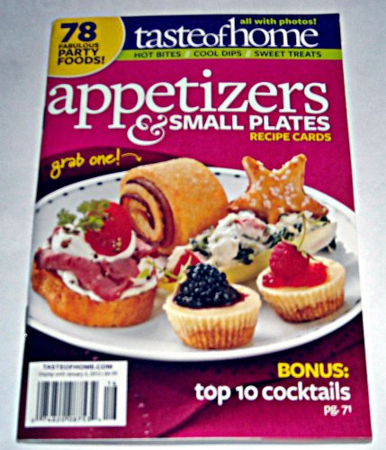 Taste of Home Appetizers & Small Plates Recipe Cards magazine. 78 Fabulous Party Foods! (Cheese Spread Crock compare prices)