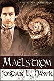 Maelstrom: A Whyborne and Griffin Novel (Whyborne & Griffin Book 7)