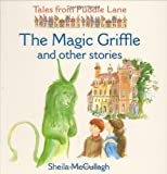 Sheila K. McCullagh The Magic Griffle and Other Stories (Tales from Puddle Lane)