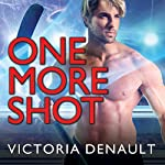 One More Shot: Hometown Players Series #1 | Victoria Denault