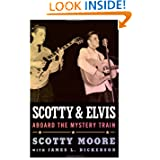 Scotty and Elvis: Aboard the Mystery Train (American Made Music)