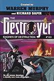 Engines Of Destruction (The Destroyer #103)