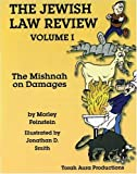 Jewish Law Review: Mishnah : The Mishnah on Damages