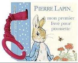 Pierre Lapin, mon premier livre pour poussette !