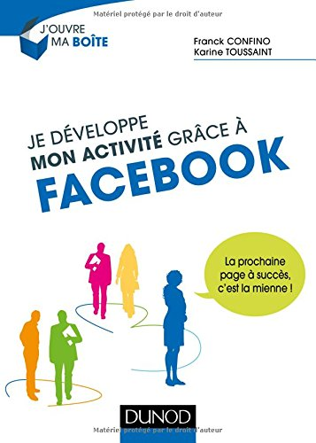 je-developpe-mon-activite-grace-a-facebook-la-prochaine-page-a-succes-cest-la-mienne-