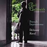 Paul Galbraith: French Impressions