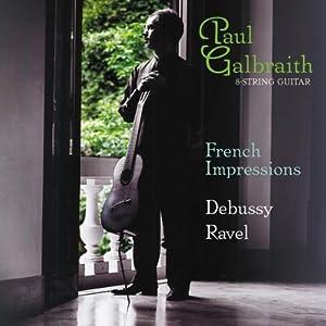 Paul Galbraith: French Impressions