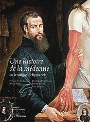 Une histoire de la médecine ou le souffle d'Hippocrate